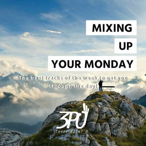 Mixing Up Your Monday - Week 2