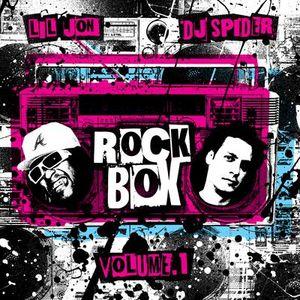DJ Spider and Lil Jon - Rockbox vol. 1