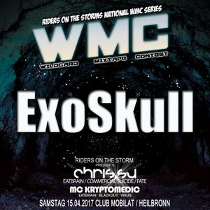 ExoSkull for RIDERS ON THE STORMs WMC Round 3