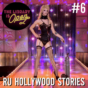 #6 Ru Hollywood Stories