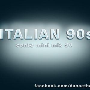 Italian 90s - Conte mini mix 50 - eurodance - italodance