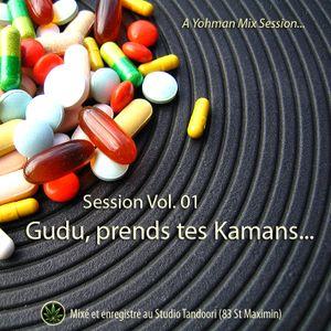 Session 01 - Gudu prends tes Kamans