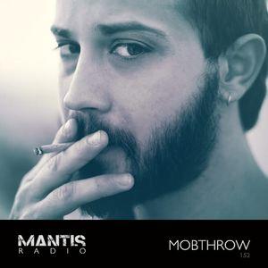 Mantis Radio 152 + Mobthrow