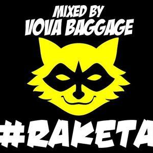 VOVA BAGGAGE - #RAKETA