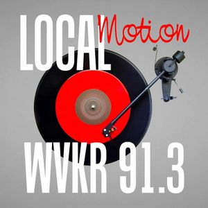 LocalMotion on 91.3 WVKR Hudson Valley Music    1.18.17