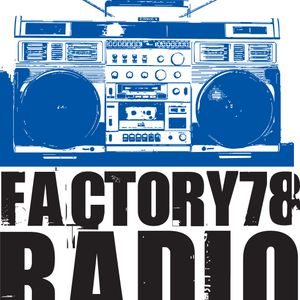 Factory78 Radio Mixtape Episode 13