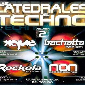 LAS CATEDRALES DEL TECHNO VOL.2 CD1 XQUE SESSION BY PASTIS & BUENRI