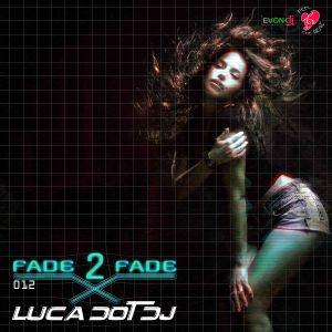 Fade 2 Fade vol. 012