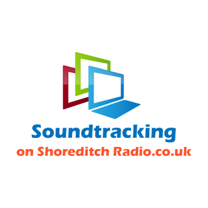 "SOUNDTRACKING ON SHOREDITCH PROG 1 - SHOREDITCH RADIO - 31/03/15 ""HACKNEY'S FINEST SPECIAL"""