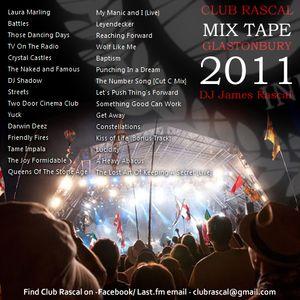 Club Rascal Glastonbury 2011 Mix Tape
