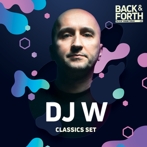 DJ W live at BACK & Forth 4.0