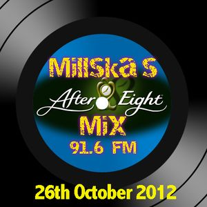 Week 2 of Millska's After 8 Mix Radio Show and the house is flowing!!!!