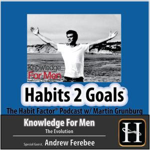 S02-INT10: Andrew Ferebee: The Evolution of Knowledge For Men