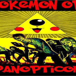 'POKEMON OP: PANOPTICON' - July 12, 2016