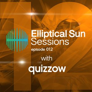 Elliptical Sun sessions 012 with Quizzow