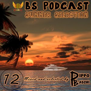 BS Podcast #12 - Summer Selection
