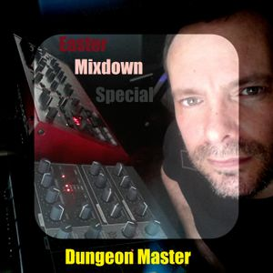 Dungeon Master_Easter Mixdown Special
