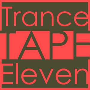 Trance Tape 11 - Side A