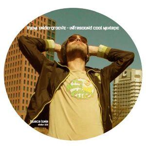themi undergroove - infrasound cool mixtape