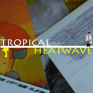 Tropical Heat Wave: Late Spring Mix