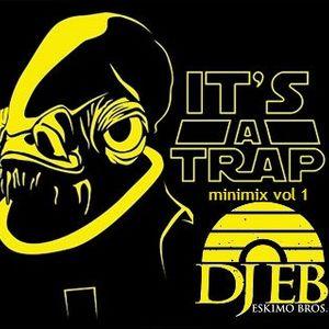 It's A trap! minimix vol 1