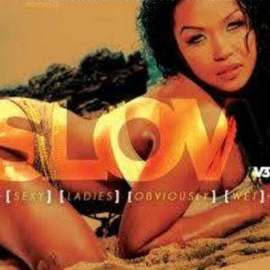 S.L.O.W. (SexyLadiesObviouslyWet) Part 1