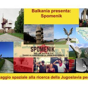 Balkania 15 giugno 2019: Spomenik. Viaggio nella Jugoslavia perduta