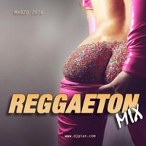 Reggaeton Mix Marzo 2016