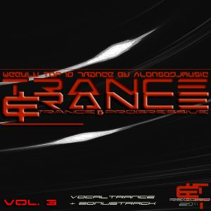 Trance&Trance Weekly top 10 Vol. 3