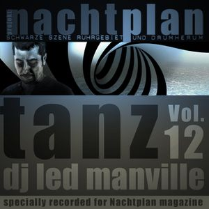 DJ Led Manville - Nachtplan Tanz Vol.12 (2014)