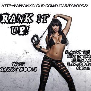 Crank It Up! 018 with Garry Woods