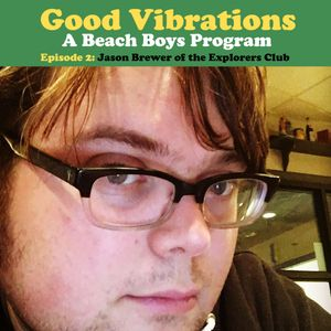 Good Vibrations: Episode Two — Jason Brewer