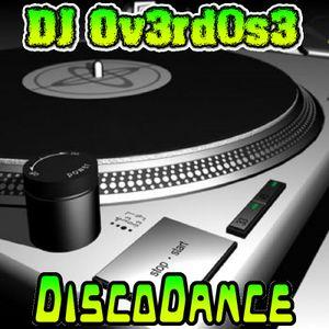 DJ Ov3rd0s3 - DiscoDance