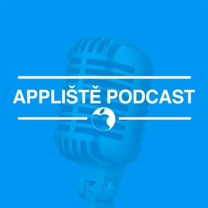 #31 Appliště Podcast: Apple TV+, iOS 13, Blizzcon, indoor navigace