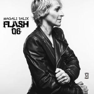 FLASH 06 (Magali Dalix)