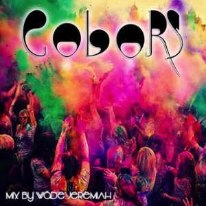 COLORS mix by Wäde jeremiAh