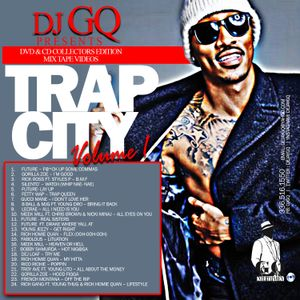 DJ GQ presents TRAP CITY VOL.1