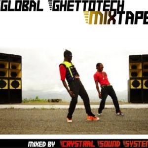 Global Ghettotech Mixtape
