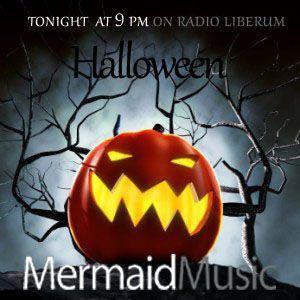 Halloween Edition of Mermaid Music show on radio Liberum - 31-10-'12