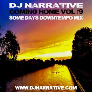 Coming Home Vol #9 - Some Days Downtempo Mix