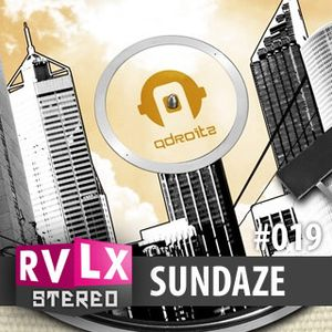 Ravelex Stereo #019 - Sundaze Edition