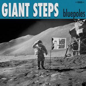 Giant Steps - Bluepoles (July 2012)