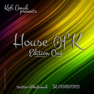 The House of K Edition One