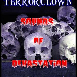 TerrorClown - Sounds Of Devastation