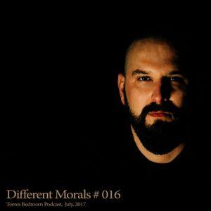 Different Morals #016 - Torres Bedroom Podcast, July, 2017