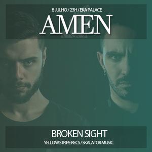AMEN #1: Broken Sight (Live at EKA Palace - 08.07.2017)