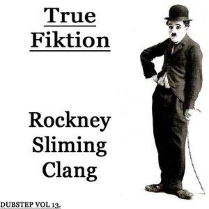 Rockney Sliming Clang
