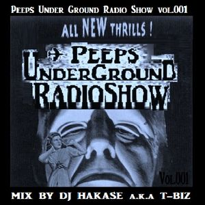 "NevaSleepers.com presents... ""PeepsUnderGroundRadioShow""  vol.001 Mix By T-BIZ(UTTS studio)"