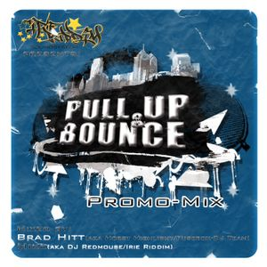 Irie Riddim & Brad Hitt - Pull Up and Bounce