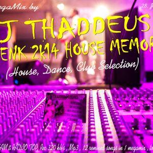 Dj Thaddeus - Fasenk 2k14 House Memory (House/Dance beat)
